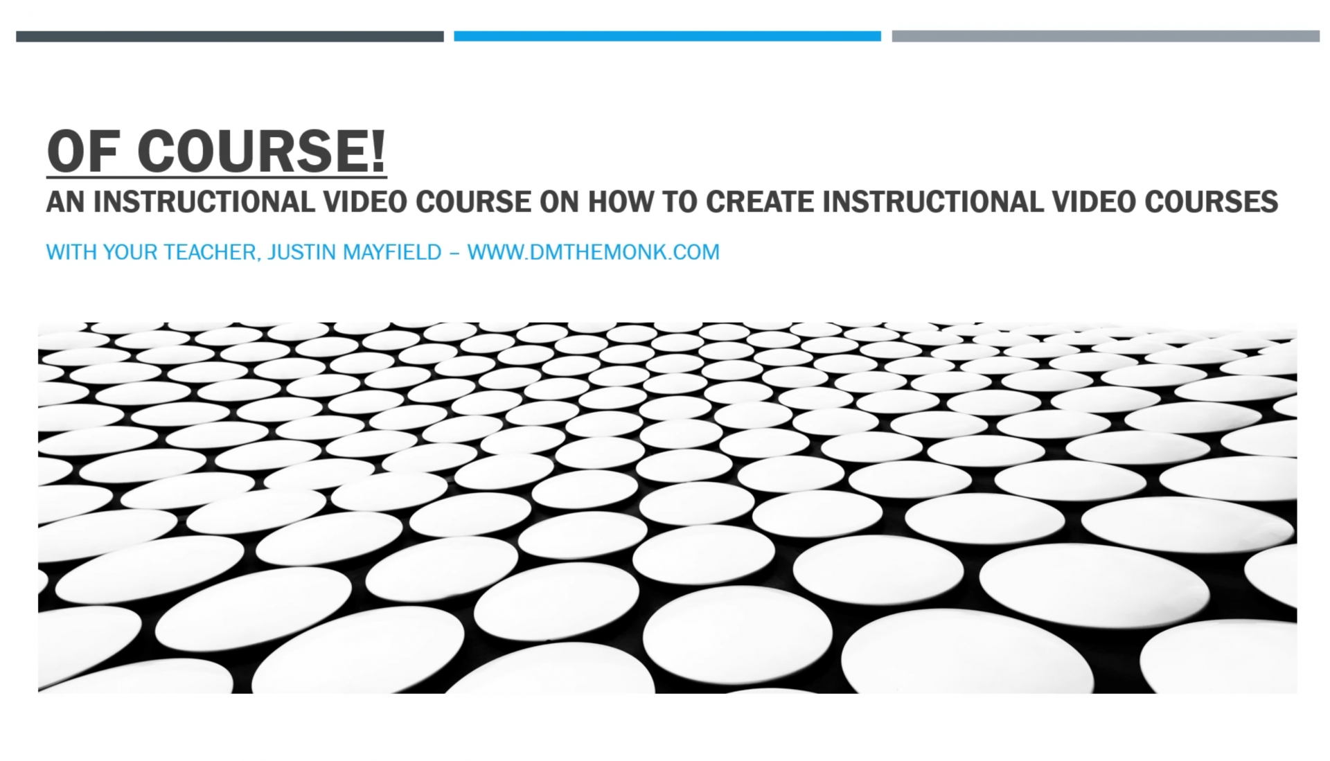 Of Course! Creating Online Courses with Justin Mayfield