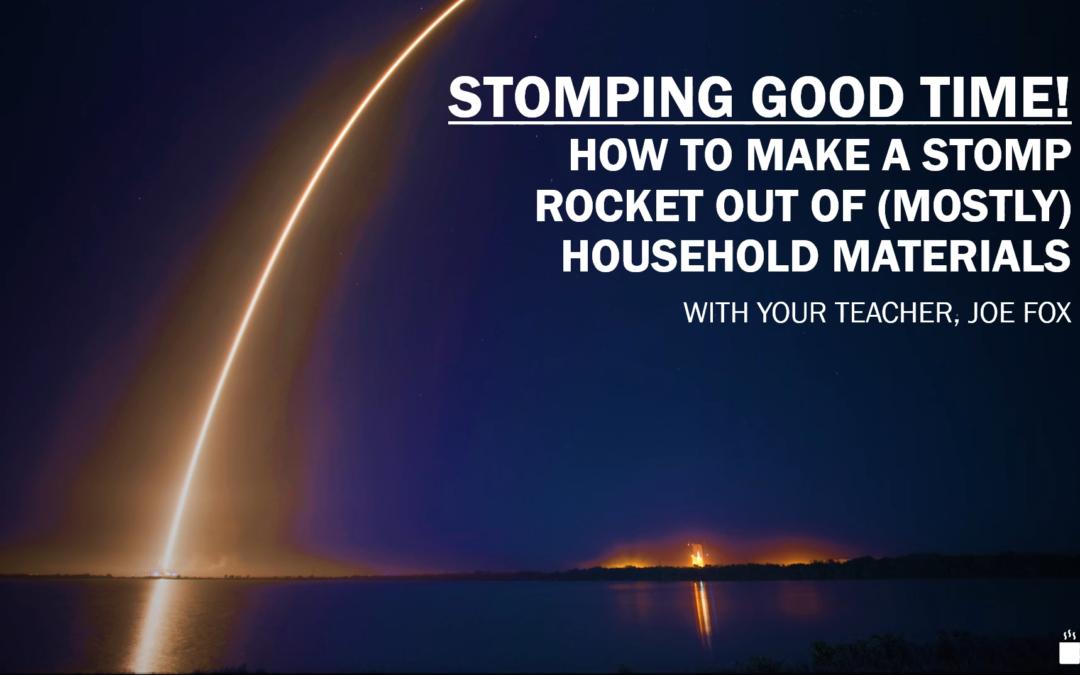 Stomp Rockets : Make This! with Joe Fox