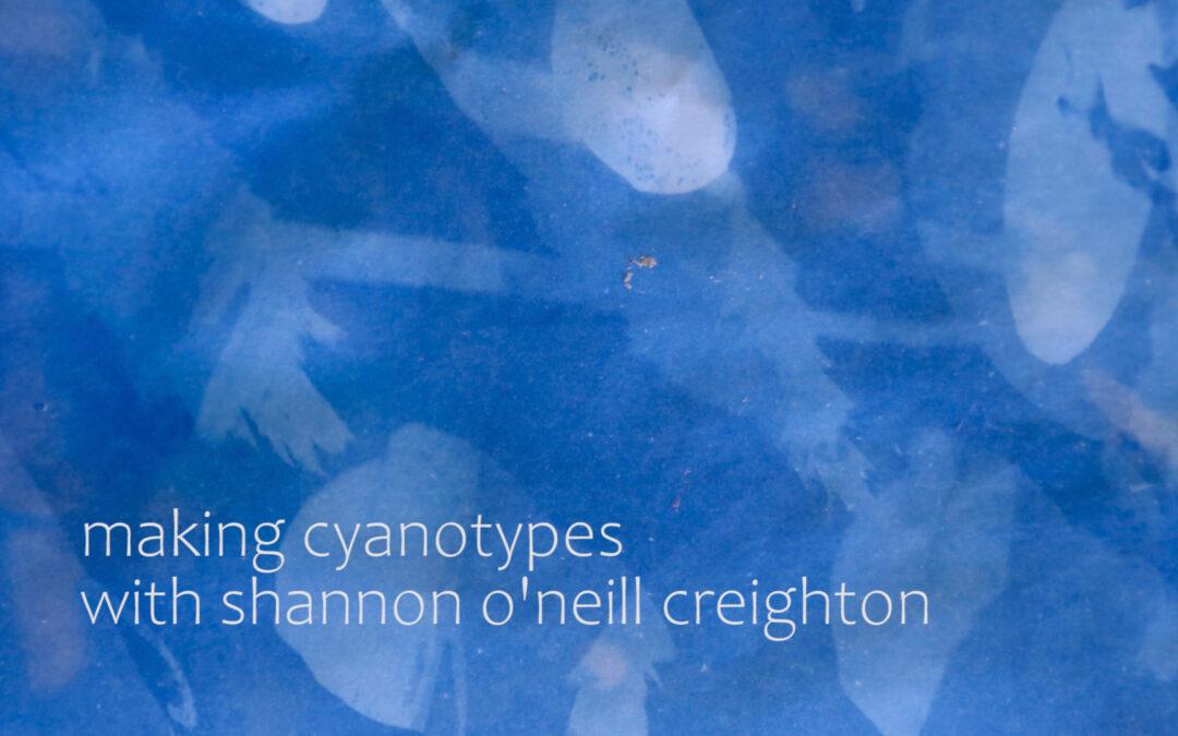 Sun Prints with Shannon O'Neill Creighton – K